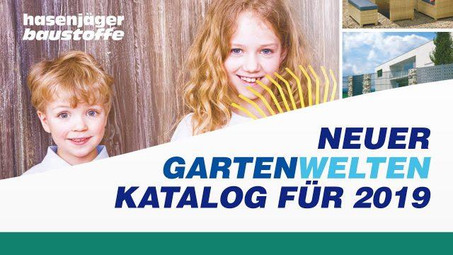 Unser neuer Gartenwelten  2019 Katalog ist da!